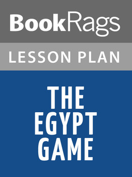 The Egypt Game Lesson Plans