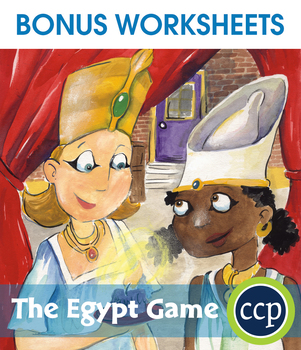 The Egypt Game - Literature Kit Gr. 5-6 - BONUS WORKSHEETS