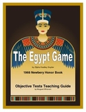 The Egypt Game Chapter-by-Chapter Objective Tests