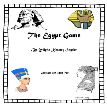 The Egypt Game, Quizzes and Unit Test