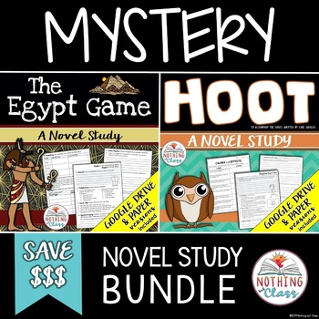 The Egypt Game and Hoot Novel Study Bundle: Mystery Theme