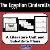 The Egyptian Cinderella: A Literature Unit and Sub Plans