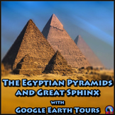The Egyptian Pyramids and Great Sphinx of Giza with Google