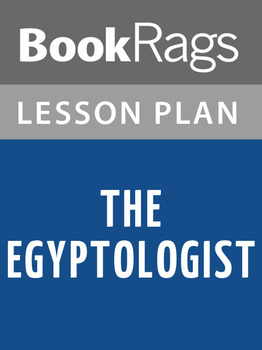 The Egyptologist Lesson Plans