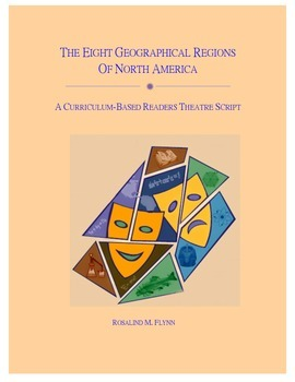 The Eight Geographical Regions of North America Readers Theatre Script