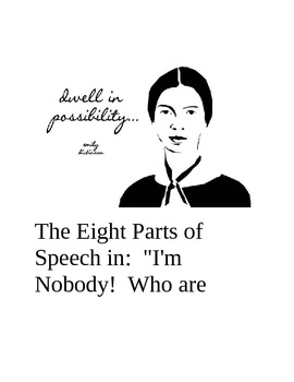 """The Eight Parts of Speech in:  """"I'm Nobody!  Who are You?"""" by Emily Dickinson"""