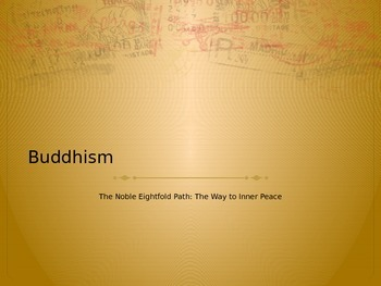 The Eightfold Path- Buddhism