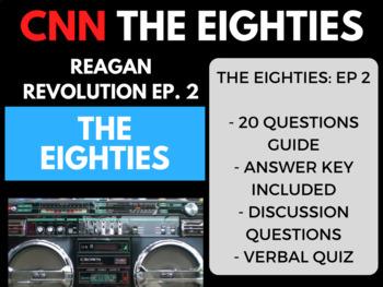 The Eighties CNN Ep. 2 Reagan Revolution