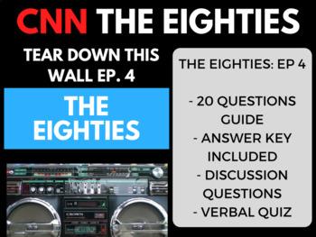 The Eighties CNN Ep. 4 Tear Down This Wall