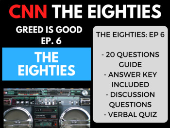 The Eighties CNN Ep. 6 Greed is Good