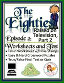 The Eighties Episode 2 Worksheets, Puzzles, and Test: Raised on TV Part 2