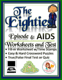 The Eighties Episode 4 Worksheets, Puzzles, and Test: The AIDS Crisis