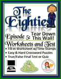 The Eighties Episode 5 Worksheets, Puzzles, and Test: Tear Down This Wall!