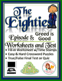 The Eighties Episode 8 Worksheets, Puzzles, and Test: Greed is Good