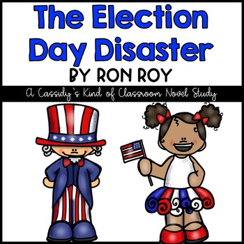 The Election-Day Disaster Novel Study