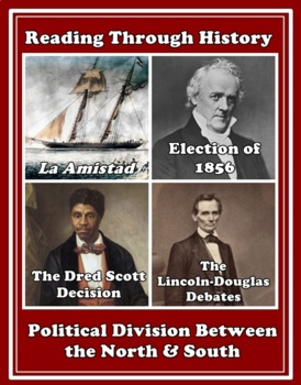 The Election of 1856, Dred Scott, and the Lincoln-Douglas Debates