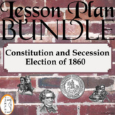 Southern Secession and The Election of 1860: Activity Pack