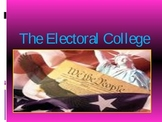 The Electoral College 2012 Election Edition