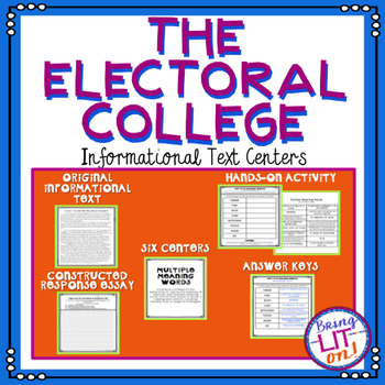 The Electoral College: Informational Text Centers