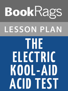 The Electric Kool-aid Acid Test Lesson Plans