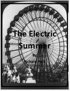 The Electric Summer by Richard Peck - Imagine It - Grade 6