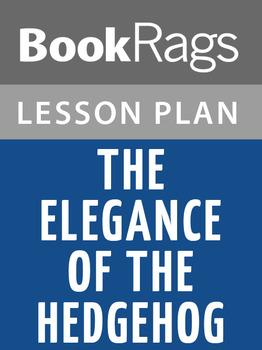 The Elegance of the Hedgehog Lesson Plans