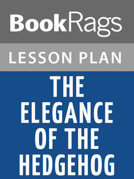 The Elegance of the Hedgehog Lesson Plans