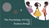 The Psychology of Color in Fashion Design