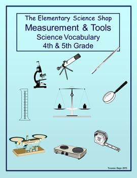 Measurement and Tools (The Elementary Science Shop) - Grades 4-5