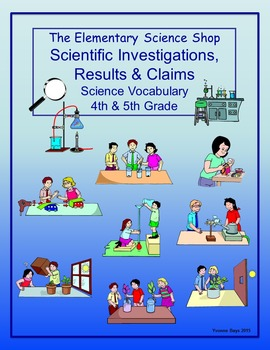 Investigations, Results and Claims (The Elementary Science Shop)