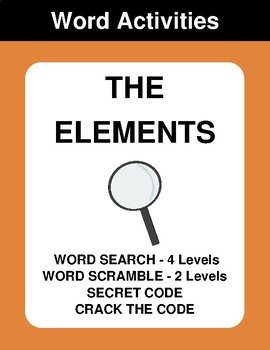 The Elements - Word Search, Word Scramble,  Secret Code,  Crack the Code