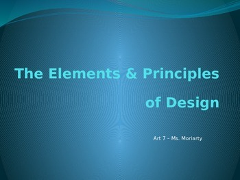 The Elements and Principles of Design Powerpoint