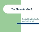 The Elements of Art!