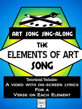 The Elements of Art Song with Lyrics, A Sing-A-Long for Art Class