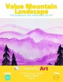 The Elements of Art- Value Mountain Landscape