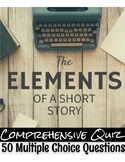 The Elements of Literature in a Short Story Comprehensive Quiz