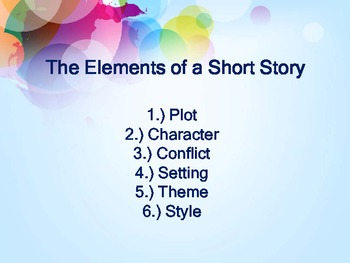 The Elements of a Short Story PowerPoint with Graphic Organizers & Handout