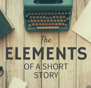 The Elements of a Short Story Quiz