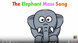 The Elephant Mass Song