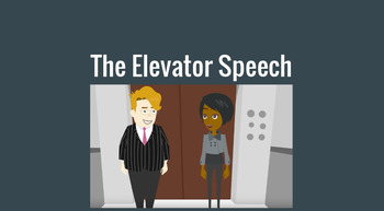 The Elevator Speech - How to Write a Short Speech to Sell Yourself in 30 Seconds