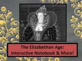 The Elizabethan Age: Interactive Notebook & More
