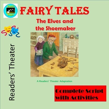 The Elves and the Shoemaker A Christmas Readers' Theater with Activities