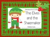 The Elves and the Shoemaker: A Literature Focus Unit