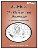 The Elves and the Shoemaker Literture Unit