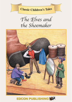 The Elves and the Shoemaker - Short Story