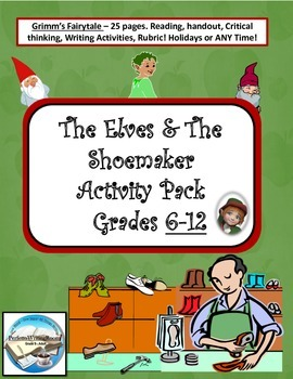 The Elves and the Shoemaker - Writing & Critical Thinking Activity Pack Gr. 6-12