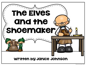 The Elves & the Shoemaker Reader ~ Simplified for Young Learners