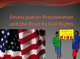 The Emancipation Proclamation and the Road to Civil Rights