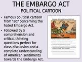 The Embargo Act Political Cartoon - USH/APUSH