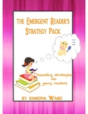 The Emergent Reader's Strategy Pack: Decoding Strategies f